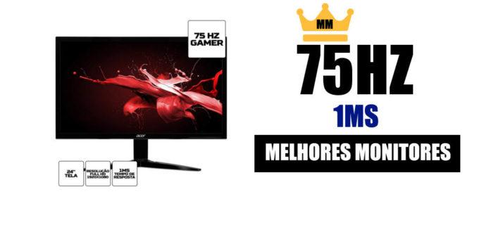 melhor monitor 75hz 1ms